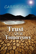 Trust Our Tomorrows
