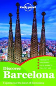 Lonely Planet Discover Barcelona [With Pull-Out Map]