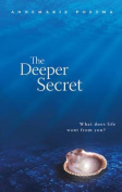 Deeper Secret