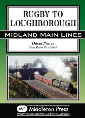Rugby to Loughborough (Midland Main Lines)