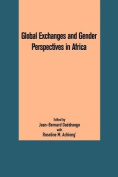 Global Exchanges and Gender Perspectives in Africa