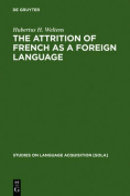 The attrition of French as a foreign language