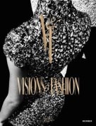 Visions & Fashion  : Capturing Style 1980-2010
