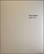 Hans Kotter: Light Flow