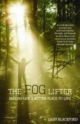 The Fog Lifter