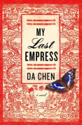 My Last Empress: A Novel
