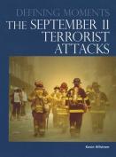 The September 11 Terrorist Attacks (Defining Moments