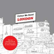 Colour Me Good: London