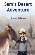 Sam's Desert Adventure