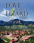 Love Is Like a Lizard