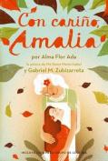 Con Carino, Amalia = With Love, Amalia [Spanish]