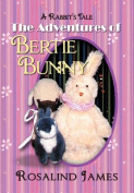 The Adventures of Bertie Bunny