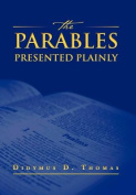 The Parables Presented Plainly