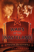 Waifs of the Wasteland