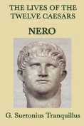The Lives of the Twelve Caesars -Nero-