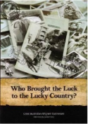Who Brought the Luck to the Lucky Country?