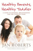 Healthy Parents, Healthy Toddler