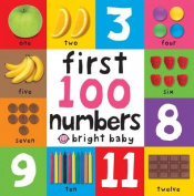 First 100 Numbers (First 100 Board Books) [Board book]
