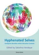 Hyphenated selves