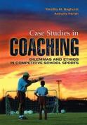Case Studies in Coaching