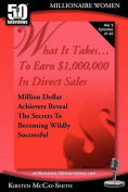 What It Takes... to Earn $1,000,000 in Direct Sales