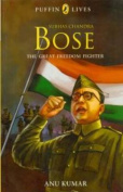 Puffin Lives : Subhas Chandra Bose - The Great Freedom Fighter,