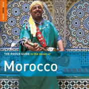The Rough Guide to the Music of Morocco [Special Edition] [Bonus CD]