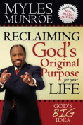 Reclaiming God's Original Purpose for Your Life