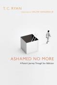 Ashamed No More