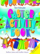 Ten Minute Easter Activity Book