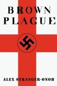 Brown Plague