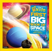 First Big Book of Space (National Geographic Little Kids