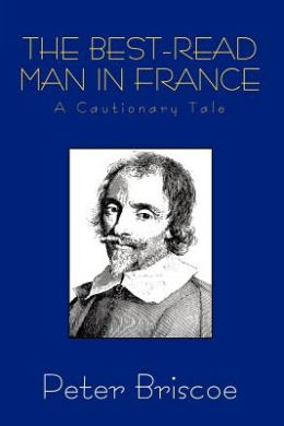 The Best-Read Man in France: A Cautionary Tale, Revised Edition