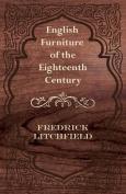 English Furniture of the Eighteenth Century