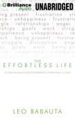 The Effortless Life [Audio]