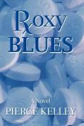 Roxy Blues