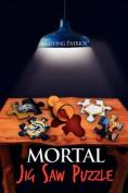 Mortal Jigsaw Puzzle