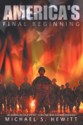 America's Final Beginning