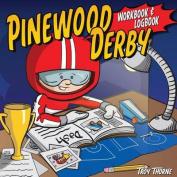 Pinewood Derby Workbook & Logbook