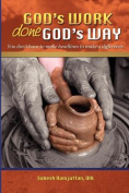 God's Work Done God's Way