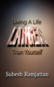 Living a Life Larger Than Yourself