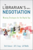 The Librarian's Guide to Negotiation