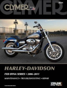 Clymer Harley-Davidson FXD Dyna Series 2006-2011 [With CDROM]