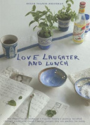 Love, Laughter and Lunch