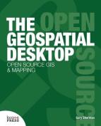 The Geospatial Desktop