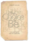The Choice to Be