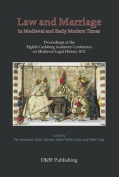 Law and Marriage in Medieval and Early Modern Times
