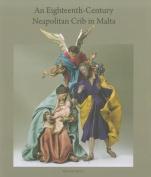 An Eighteenth-Century Neapolitan Crib in Malta