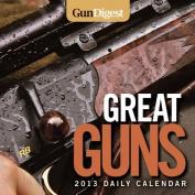 Gun Digest Great Guns 2013 Daily Calendar
