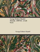 George Frideric Handel - Messiah - HWV56 - A Full Score